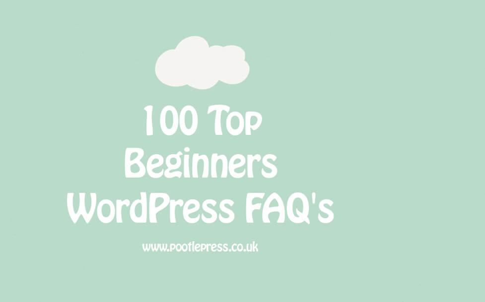 Top 100 WordPress beginners FAQ's 2