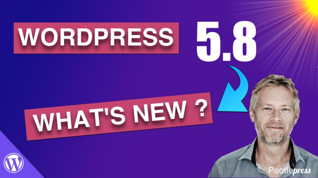 wordpress 5.8 what is new
